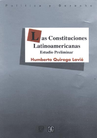 Las Constituciones latinoamericanas. Estudio preliminar