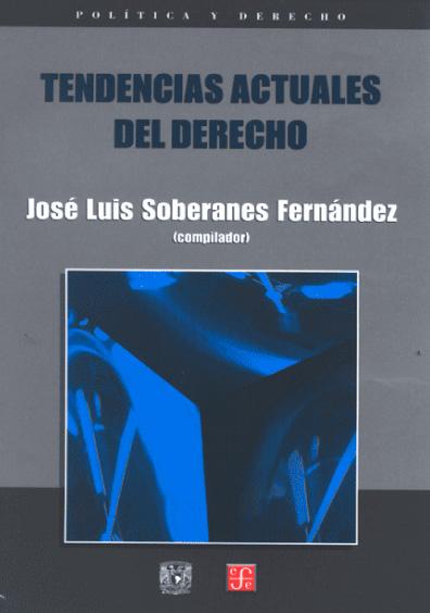 Tendencias actuales del derecho, 2a. ed.