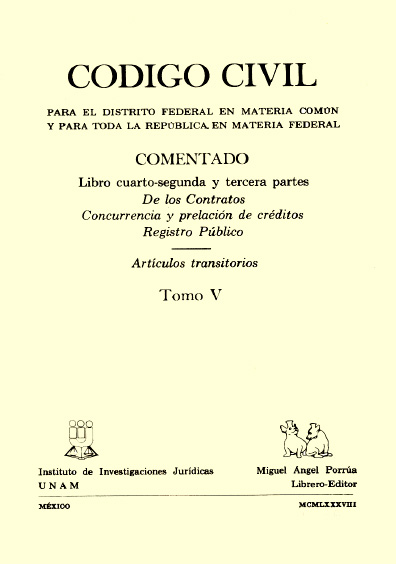 Código Civil para el Distrito Federal en Materia Común y para toda la República en Materia Federal comentado, t. V