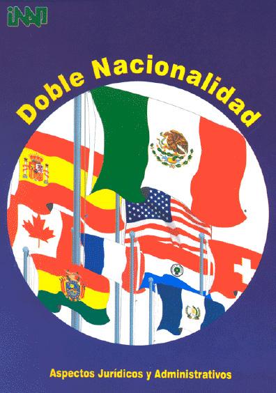 Doble nacionalidad. Aspectos jurídicos y administrativos