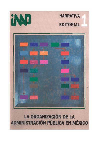 La organización de la administración pública en México