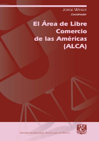 El Área de Libre Comercio de las Américas (ALCA)
