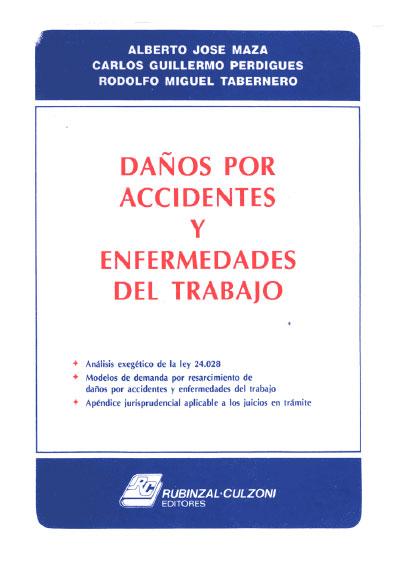 Daños por accidentes y enfermedades del trabajo