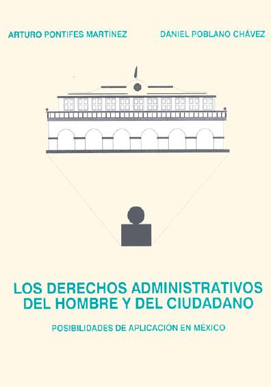 Los derechos administrativos del hombre y del ciudadano. Posibilidades de aplicación en México