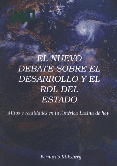 El nuevo debate sobre el desarrollo y rol del Estado. Mitos y realidades en la América latina de hoy