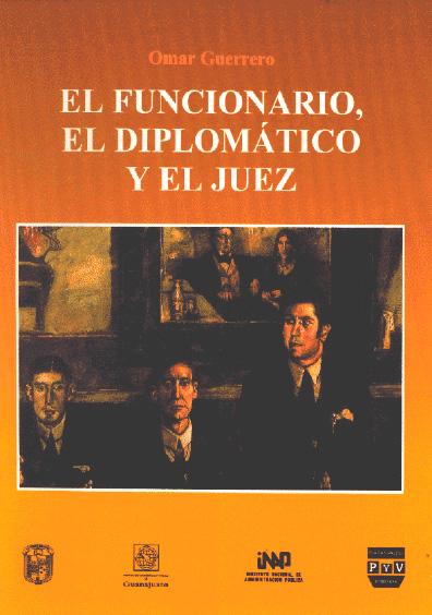 El funcionario, el diplomático y el juez