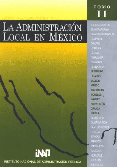 La administración local en México, t. II