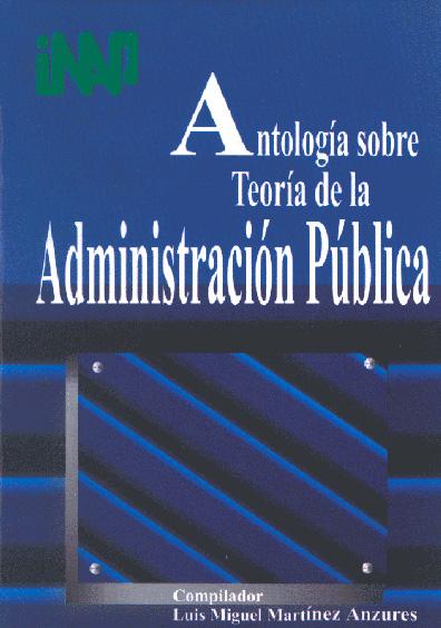 Antología sobre teoría de la administración pública