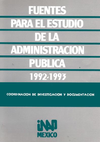 Fuentes para el estudio de la administración pública, 1992-1993