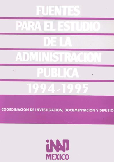 Fuentes para el estudio de la administración pública, 1994-1995