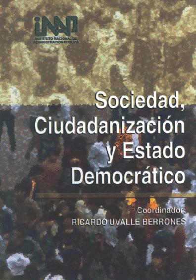 Sociedad, ciudadanización y Estado democrático