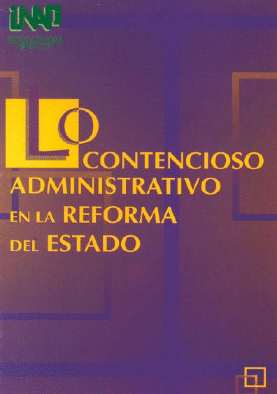 Lo contencioso administrativo en la reforma del Estado