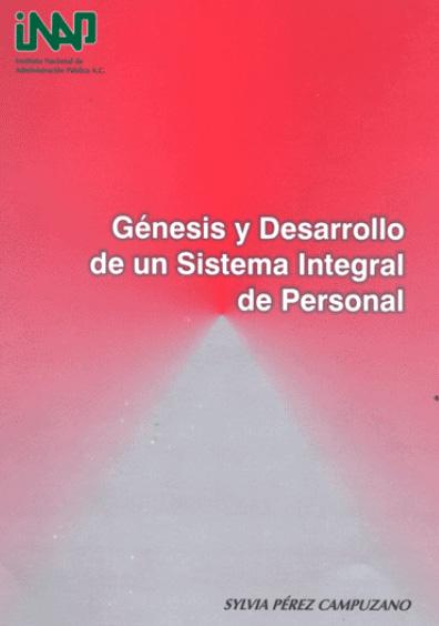 Génesis y desarrollo de un sistema integral de personal, 1981-1986/1993-1999. Estado de México