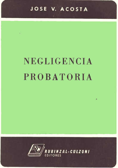 Negligencia probatoria