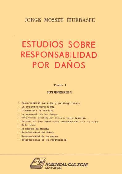 Estudios sobre responsabilidad por daños (fallos anotados y doctrina), t. I, 1a. reimp.