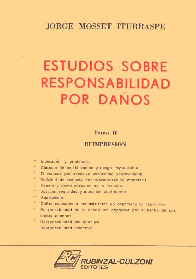 Estudios sobre responsabilidad por daños (fallos anotados y doctrina), t. II, 1a. reimp.