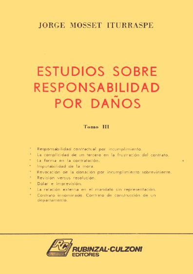 Estudios sobre responsabilidad por daños (fallos anotados y doctrina), t. III