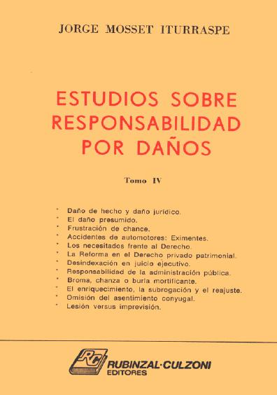 Estudios sobre responsabilidad por daños (fallos anotados y doctrina), t. IV