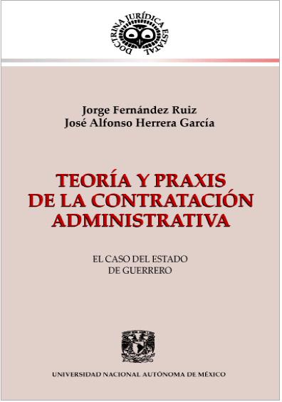 Teoría y praxis de la contratación administrativa