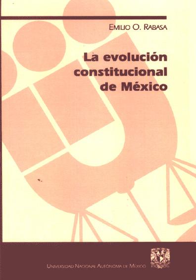 La evolución constitucional de México