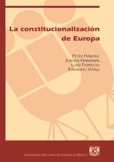 La constitucionalización de Europa