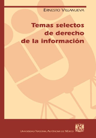 Temas selectos de derecho de la información