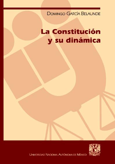 La Constitución y su dinámica