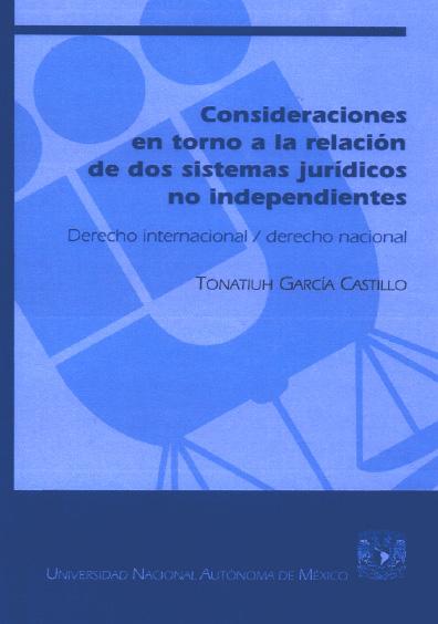 Consideraciones en torno a la relación de dos sistemas jurídicos no independientes