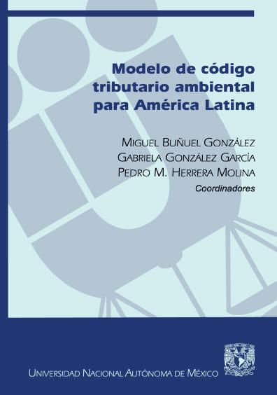 Modelo de Código Tributario Ambiental para América Latina (Parte general)