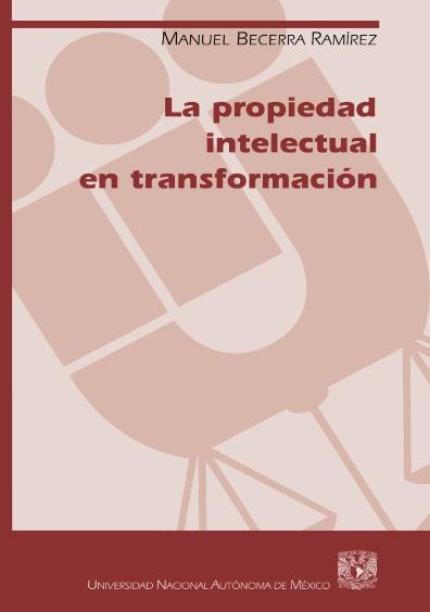 La propiedad intelectual en transformación