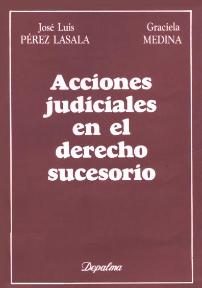Acciones judiciales en el derecho sucesorio