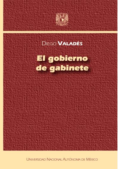 El gobierno de gabinete, 2a. ed.