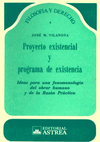 Proyecto existencial y programa de existencia