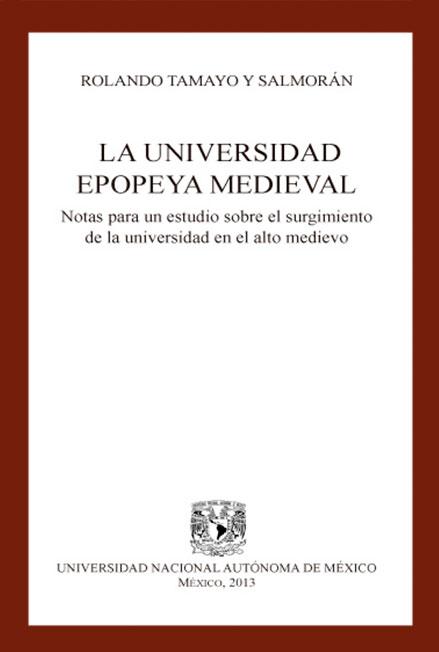 La universidad epopeya medieval, 1a. reimp. de la 3a. ed.