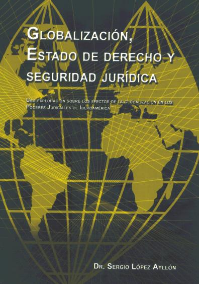 Globalización, Estado de derecho y seguridad jurídica