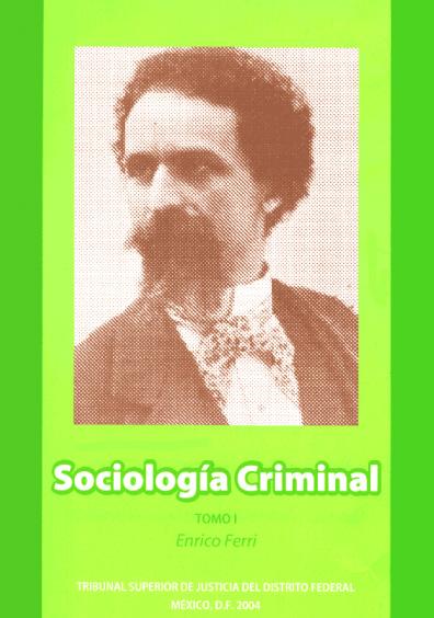 Sociología criminal, t. I