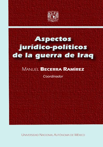 Aspectos jurídico-políticos de la guerra de Iraq