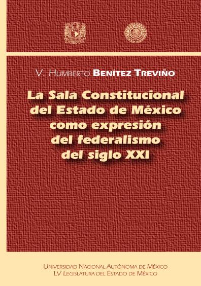 La Sala Constitucional del Estado de México como expresión del federalismo del siglo XXI
