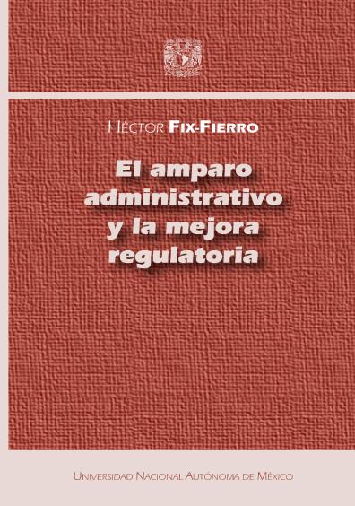 El amparo administrativo y la mejora regulatoria en México
