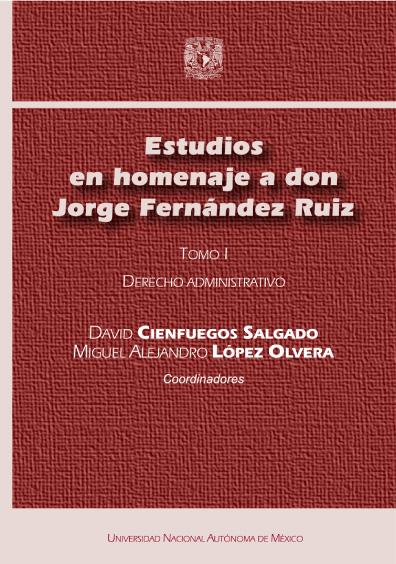 Estudios en homenaje a don Jorge Fernández Ruiz. Derecho administrativo