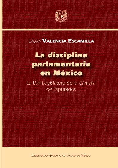 La disciplina parlamentaria en México: LVII Legislatura de la Cámara de Diputados