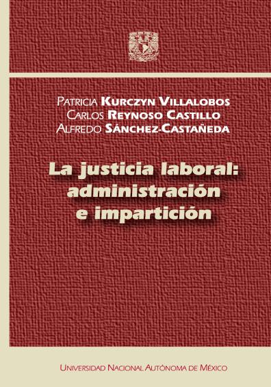 La justicia laboral: administración e impartición
