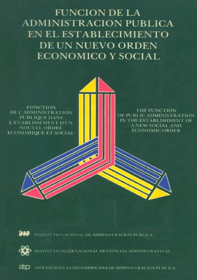 Función de la administración pública en el establecimiento de un nuevo orden económico y social
