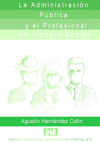La administración pública y el profesional en trabajo social