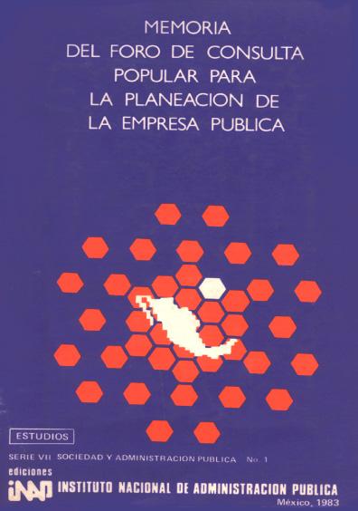 Memoria del Foro de Consulta Popular para la Planeación de la Empresa Pública