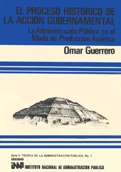 El proceso histórico de la acción gubernamental
