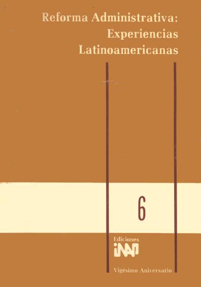 Reforma administrativa: experiencias latinoamericanas