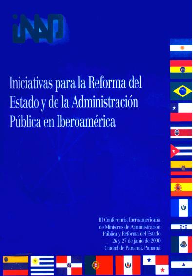 Iniciativas para la reforma del Estado y de la administración pública en Iberoamérica