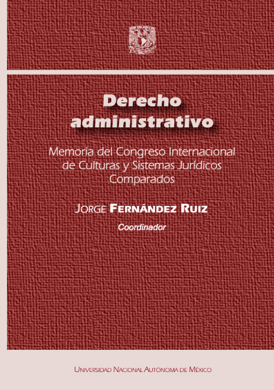 Derecho administrativo. Memoria del Congreso Internacional de Culturas y Sistemas Jurídicos Comparados