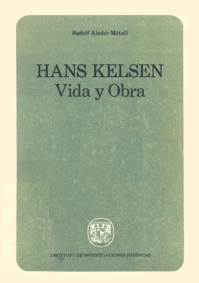 Hans Kelsen. Vida y obra